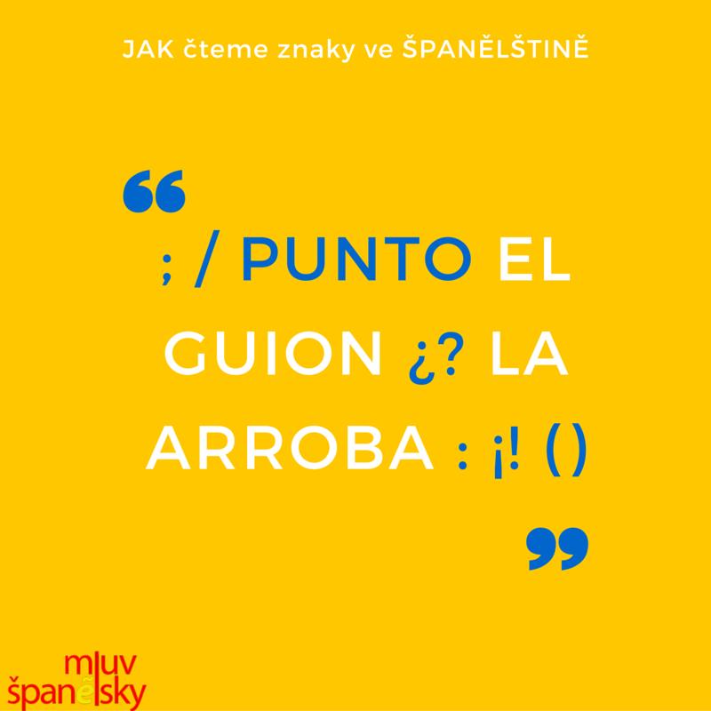 Jak vyhláskovat znaky ve španělštině