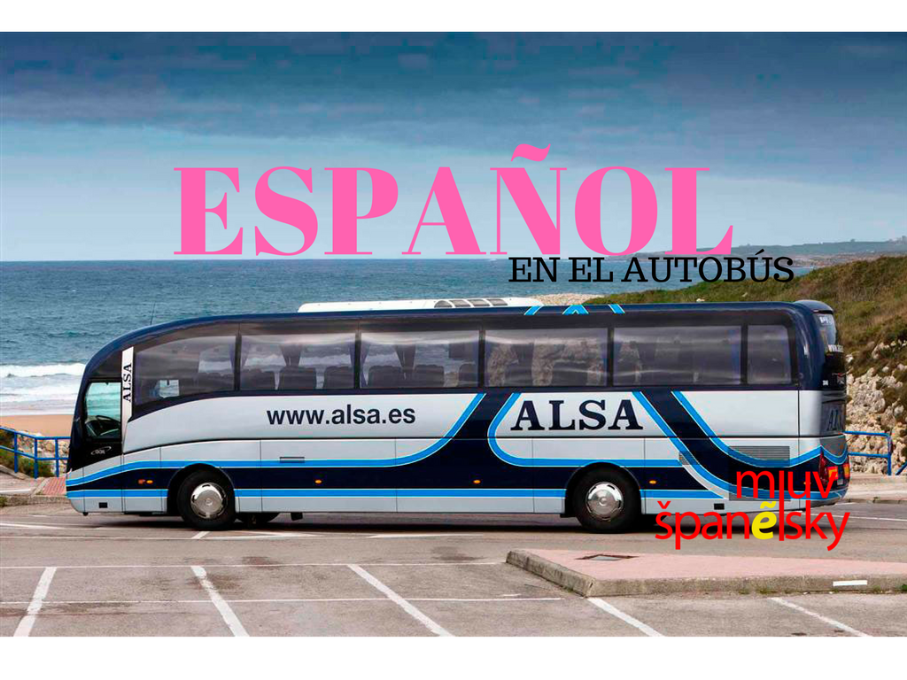 Fráze ve španělštině 2: cesta autobusem
