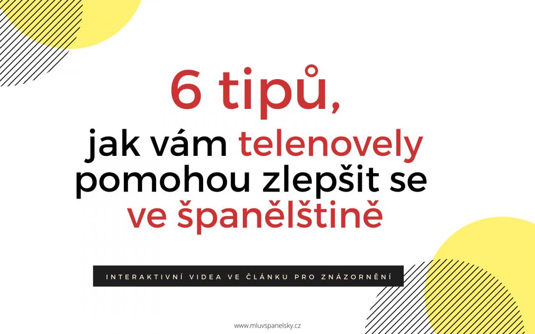 6 tipů, jak se učit španělsky pomoci telenovel