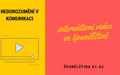 Interaktivní videa ve španělštině – Ztraceno v překladu