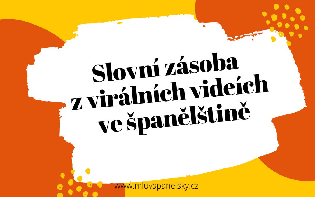 Jak se učit španělsky z virálních videí? (ukázka)