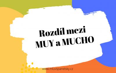 Rozdíl mezi MUY  a MUCHO ve španělštině