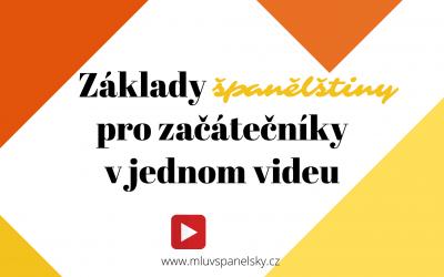 Základy španělštiny pro začátečníky v jednom videu