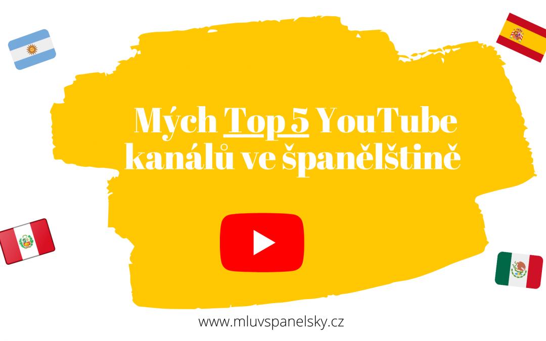 Mých Top 5 YouTube kanálů ve španělštině