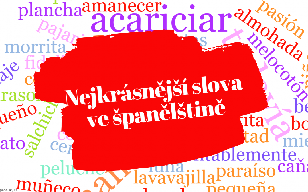 Nejkrásnější slova ve španělštině